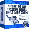 Thumbnail *NEW*  50 Things The Most Successful Business People Have In Common - And How You Can  Begin To Emulate Them In Just 5 Minutes