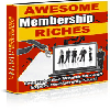 Thumbnail *NEW!*  Awesome Membership Riches - PRIVATE LABEL RIGHTS | Create Online Wealth Through Expert Membership Sites!