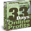 *NEW *  33 Days to Online Profits: Powerful Internet Marketing Strategy, Tips and Website Promotion Secrets for Any Product or Service You Sell