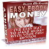 Thumbnail *NEW!*   Easy Ebook Money - The Easy Way To Make Money With Your Own Ebooks - MASTER RESALE RIGHTS