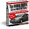 *NEW!* The WHOLE TRUTH About Hybrid Cars | Ebook For People Considering The Purchase of a Hybrid