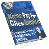 Thumbnail *NEW*   Niche Pay Per Click Empire - MASTER RESALE RIGHTS |How To Start Your Own Empire Of Profitable Niche Pay Per Click Search Engines
