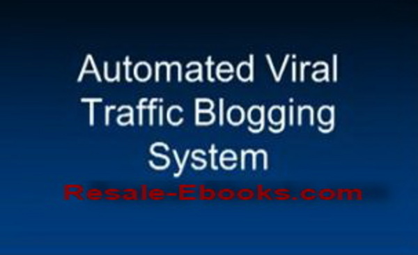 Product picture *NEW!* Automated Secret Viral Blog Traffic System Video