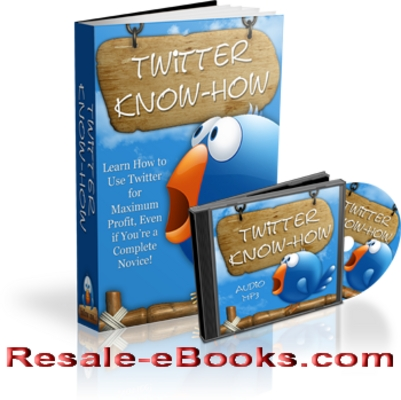 Product picture *NEW!* Twitter Know How Audio Ebook Master Resell Rights