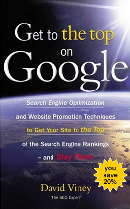 Thumbnail  *NEW!*	   Get to the Top on Google | Tips and Techniques to Get Your Site to the Top of the Search Engine Rankings and Stay There