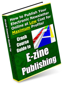 Product picture *NEW*  Crash Course Guide to Ezine Publishing ebook | Publish Your Own Online Newsletter At Low Cost For Maximum Profits!