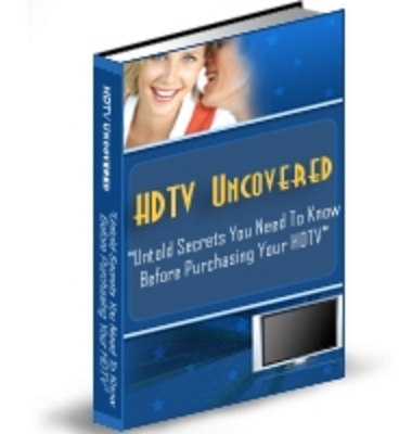 Product picture  *NEW!* HDTV Uncovered Secrets  - Private Label Rights