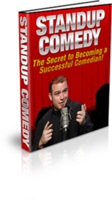 Product picture *NEW!* Standup Comedy - The Secret to Becoming a Successful