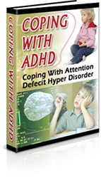 Product picture *NEW*  Coping With ADHD | Coping With Attention Deficit Hyper Disorder  | Resale Rights