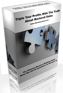 Product picture *NEW* The  Whole Truth About Backend Sales -  How I Increased My Only Profits 10 Fold  In Just 15 Days By Discovering  -MASTER RESALE RIGHTS