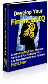 Product picture *NEW!* Develop Your Financial IQ - MASTER RESALE RIGHTS - And Start Making Money