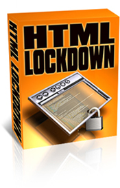 Product picture *NEW!* HTML Lockdown - Protect Your Web Pages from Unscrupulous Cyber-Thieves!