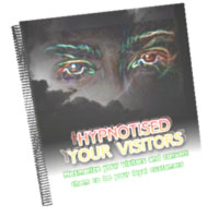 Product picture *NEW!*	 Hypnotise Your Visitors - MASTER RESALE RIGHTS | The Dark Secrets To Get Your Website Sells