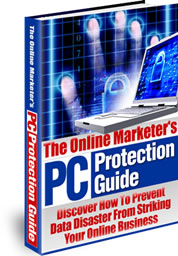 Product picture *NEW!*  The Online Marketer s PC Protection Guide - MASTER RESALE RIGHTS