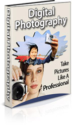 Product picture *NEW* Digital Photography - Resell Rights | Take Pictures Like a Pro!