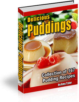 Product picture *NEW*   Delicious Pudding Recipes - Collection of 167 Pudding Recipes  w Resale Rights