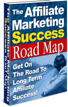 Product picture *NEW!* THE AFFILIATE MARKETING SUCCESS ROADMAP - Resell Rights
