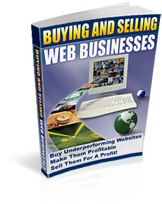 Product picture *NEW!* Buying and Selling Web Businesses - MASTER RESALE RIGHTS | Buy Underperforming Websites Make Them Profitable Sell Them For A Profit !