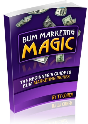 Product picture *NEW!* Bum Marketing Magic  - MASTER RESALE RIGHTS | Start Your Own Money-Making Machine By Following The Step-By-Step Beginners Guide To Making Money On The Internet