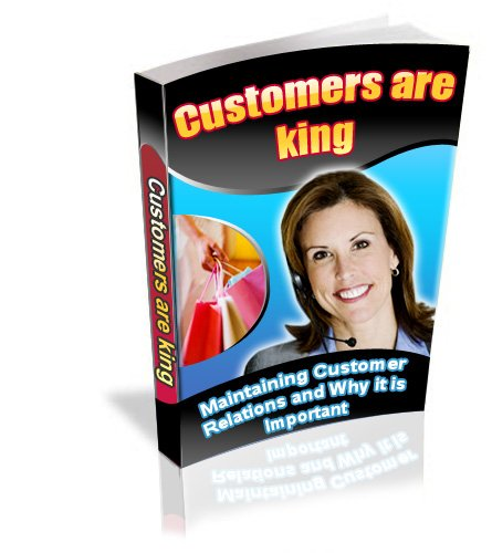 Thumbnail  *NEW!*  Customers are King  - PRIVATE LABEL RIGHTS | Maintaining Customer Relations and Why It is Important!