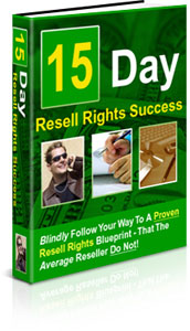 Product picture *NEW!* 15 Days To Resell Rights Success - MASTER RESALE RIGHTS | Own The 15 Day Reseller s Success Roadmap!