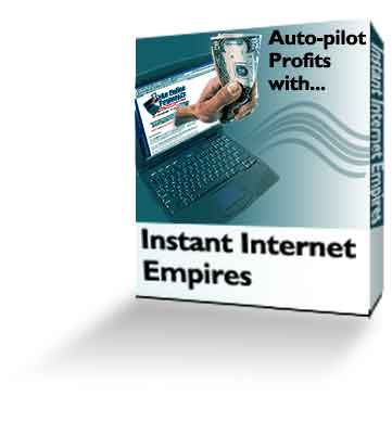 Product picture *NEW!* Instant Internet Empires - Resale Rights | Road to Instant Wealth