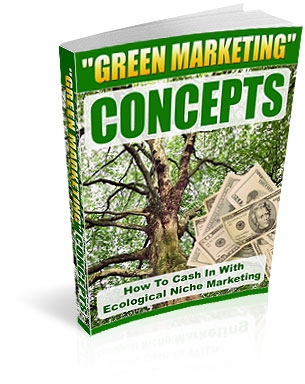 Product picture *NEW!* Eco Niche Marketing -  Resale Rights | How To Cash In With Ecological Niche Marketing
