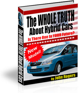 Product picture *NEW!* The WHOLE TRUTH About Hybrid Cars | Ebook For People Considering The Purchase of a Hybrid