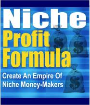 Product picture *NEW*  Niche Profit Formula - Create An Empire Of Niche Money-Makers