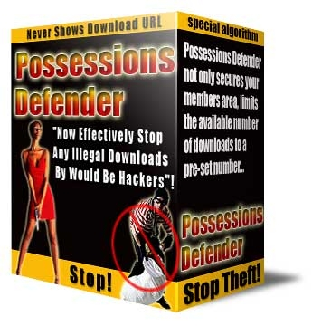Product picture *NEW!* Possessions Defender - Resell Rights | Protecting Your Digital Software, Ebooks, Videos, Audios, PDF´s and Members Download Area