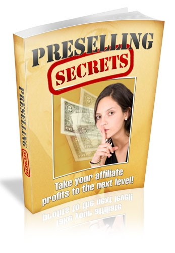 Thumbnail  *NEW!*	   Preselling Secrets - Supercharge Your Affiliate Earnings  - Master Resale Rights