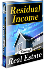 Product picture *NEW!* Residual Income Through Real Estate - MASTER RESALE RIGHTS    Find Out Everything You Need To Know To Start Investing In Real Estate