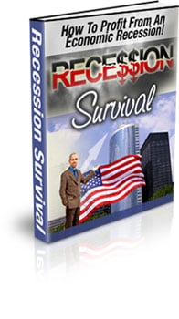 Thumbnail  *NEW!*	   Recession Survival - How To Profit From An Economic Recession!  - Master Resale Rights