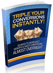 Product picture *NEW!*  Triple Your Conversions Instantly - PRIVATE LABEL RIGHTS | 28 Ways to Skyrocket Signups and Sales