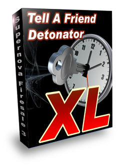 Product picture *NEW*  Tell A Friend Detonator XL -  Master Resell Rights|Tell A Friend Script  | Boost your subscriber list up to more than 300